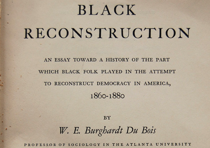 the du bois center at great barrington black reconstruction by  the du bois center at great barrington black reconstruction by w e b du bois